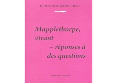 Mappelthorpe, vivant – réponses à des questions