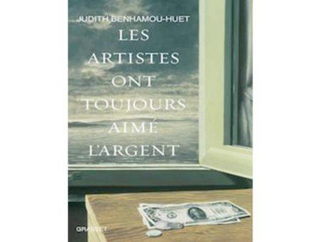 Les Artists Ont Toujours Aimé L'Argent